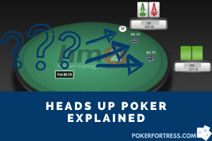 What Does Heads Up Mean In Poker