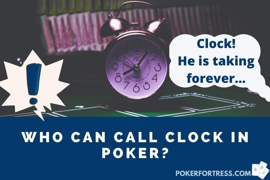 calling the clock in poker floorman