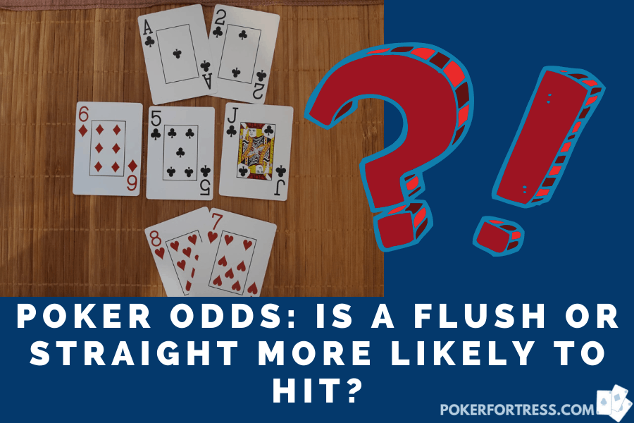 is straight or flush more likely to hit?