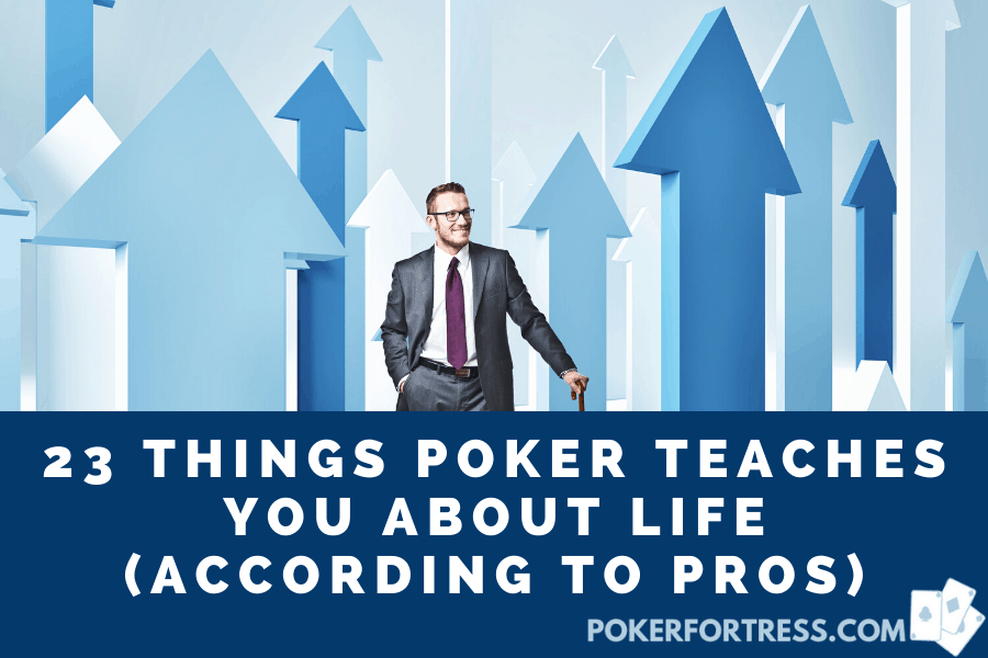 poker can teach you about things in real life