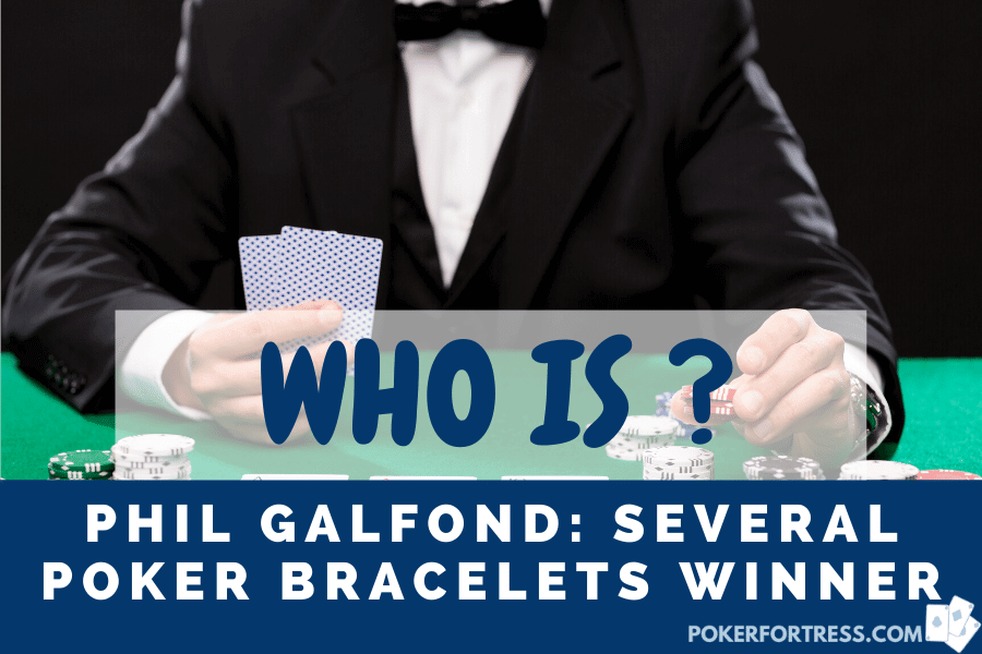 Who is Phil Galfond?