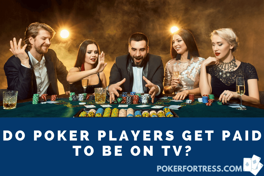do poker pros get paid to be on tv