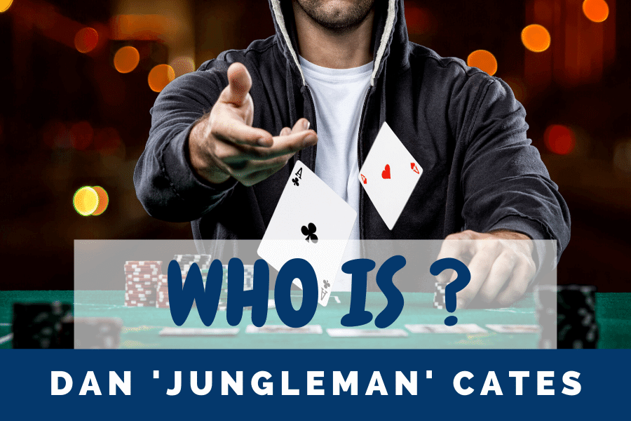 Who is Dan Jungleman Cates