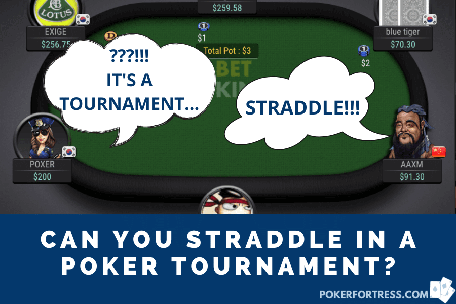 can you straddle in a poker tournament?
