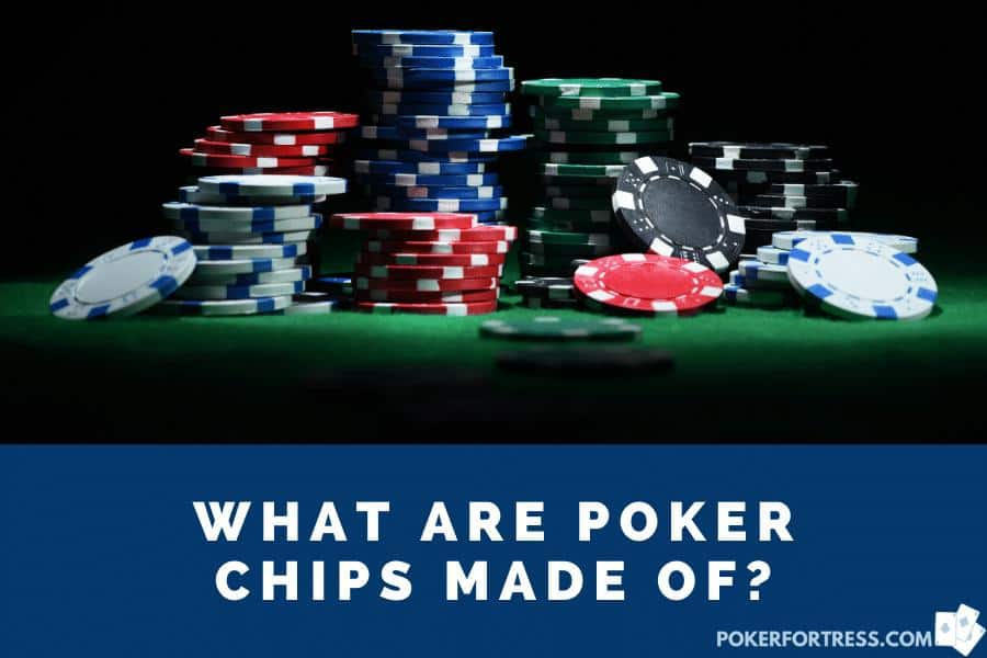 what are poker chips made of