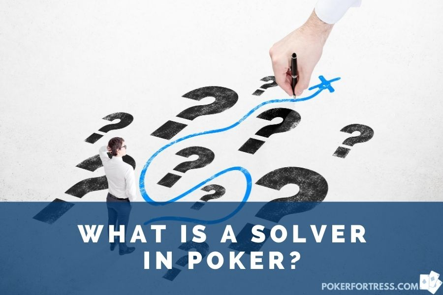 best poker solvers and the answer to what is a best poker solver
