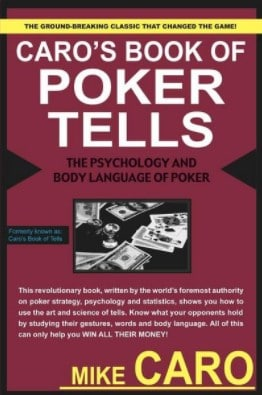 Caro's Book of Poker Tells by Mike Caro