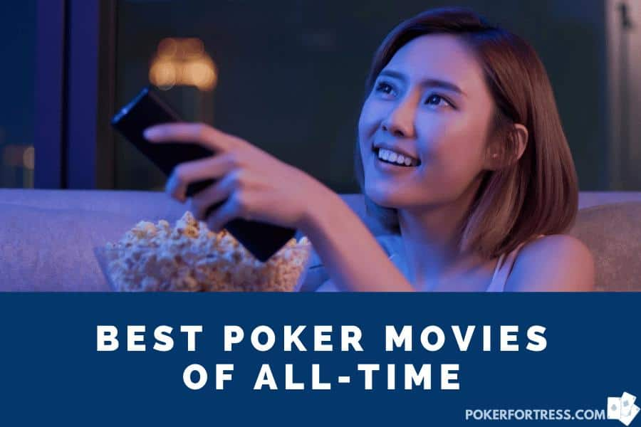 list of best poker movies of all time