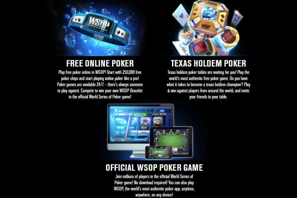 World Series of Poker is free to play and has in app purchases.