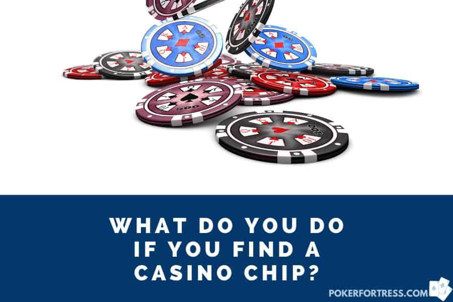 finding a casino chip on the floor is not the same as picking up money