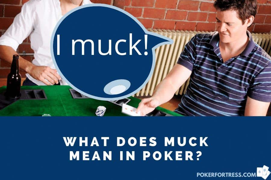 examples of mucking in poker