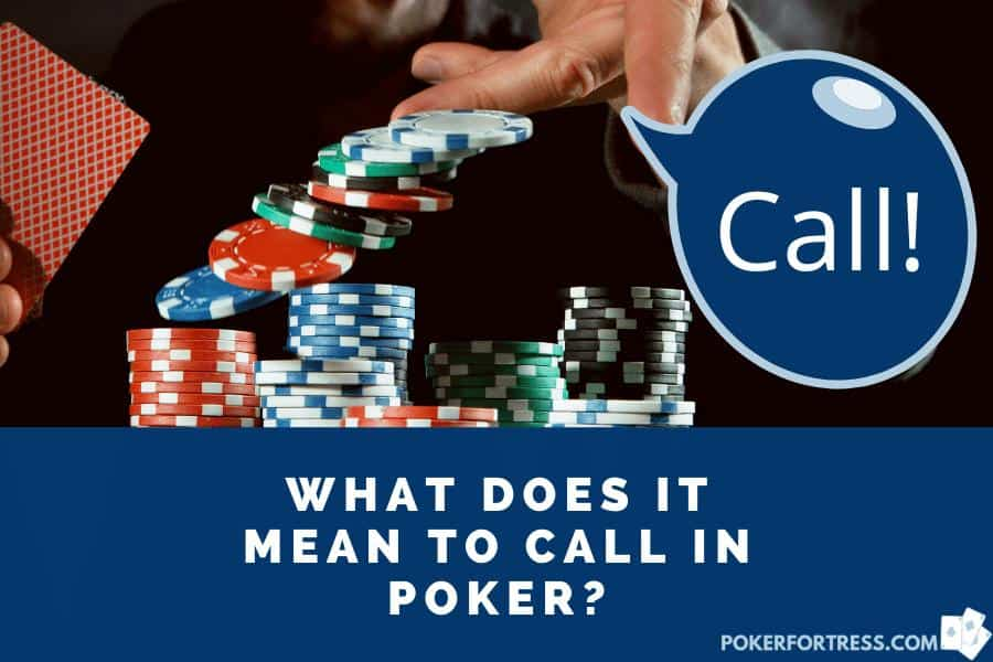 Call in poker explained