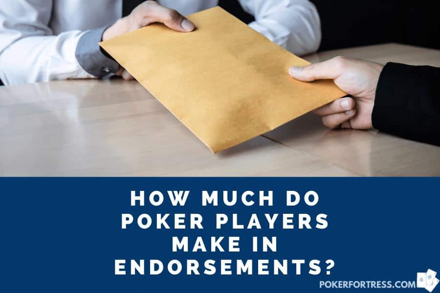 professional poker player making money in endorsments
