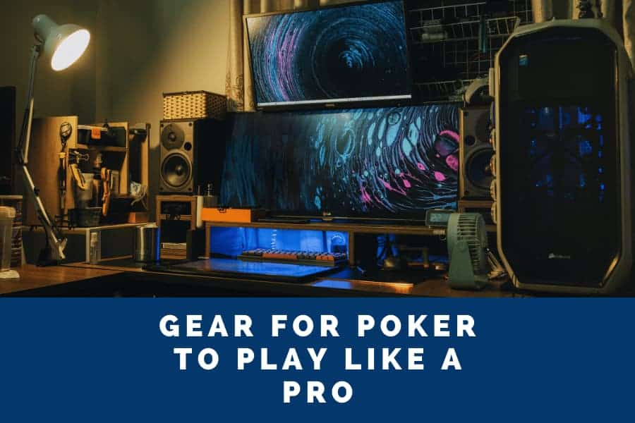 best poker monitor and gear